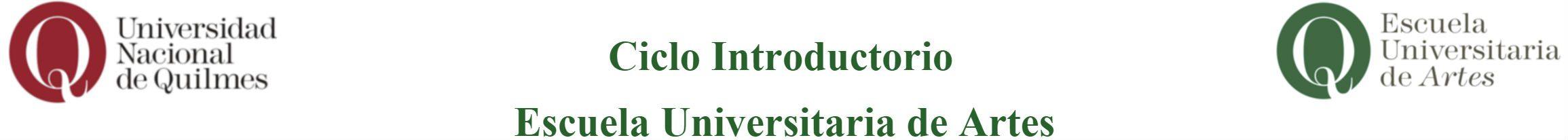 Ciclo Introductorio de la Escuela Universitaria de Artes